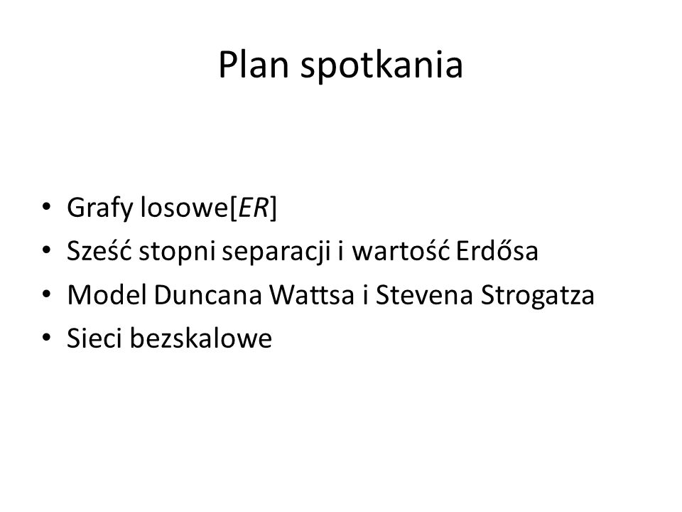 Plan spotkania Grafy losowe[ER]